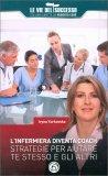 L'Infermiera Diventa Coach - Strategie per Aiutare te Stesso e gli Altri - Libro