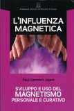 L'Influenza Magnetica - Libro