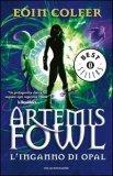 Artemis Fowl - l'Inganno di Opal  - Libro