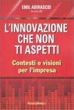 L'Innovazione che Non ti Aspetti — Libro