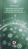 L'Irrazionalità delle Organizzazioni e la Leadership Quantistica — Libro