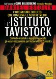 L'ISTITUTO TAVISTOCK  — L'organismo occulto che governa le nostre menti - Controllo mentale e ingegneria sociale: gli oscuri meccanismi per sottomettere l'umanità di Daniel Estulin