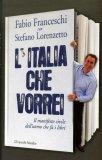 L'Italia che Vorrei  - Libro
