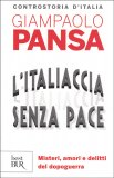 L'Italiaccia Senza Pace - Libro
