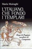 L'Italiano che Fondò i Templari - Libro