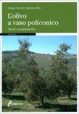 L'Olivo a Vaso Policonico — Libro