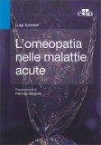 L'omeopatia nelle Malattie Acute - Libro