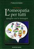 L'omeopatia per Tutti  - Libro
