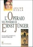 L'operaio nel pensiero di Ernst Jünger  - Libro