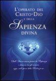 L'operato del Cristo-Dio e della Sapienza Divina + CD