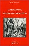 L'orazione Problema Politico