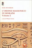 L'ordine Massonico di Misram - Volume II - Libro