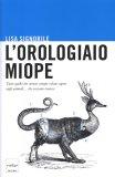 L'orologiaio Miope  - Libro