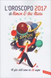 L'oroscopo 2017 di Simon & The Stars - Libro