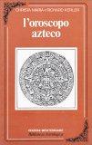 L'Oroscopo Azteco - Libro