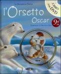 L'orsetto Oscar con DVD