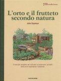 L'Orto e il Frutteto secondo Natura  - Guida all'Autosufficienza - Libro