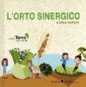 L'orto Sinergico e altre colture  - Libro