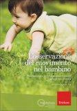 L'Osservazione del Movimento nel Bambino