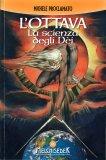 L'Ottava - La Scienza degli Dei