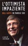 L'ottimista Impaziente  - Libro