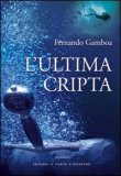 L'Ultima Cripta — Libro