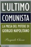 L'ultimo Comunista  - Libro