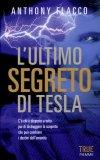 L'ultimo Segreto di Tesla  - Libro
