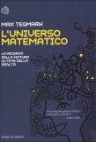 L'UNIVERSO MATEMATICO  — di Max Tegmark