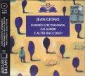 L'uomo che Piantava gli Alberi e altri Racconti - Audiolibro - CD MP3