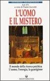 L'uomo e il Mistero. Vol. 2