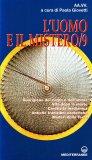 L'Uomo e il Mistero - Vol. 9  - Libro
