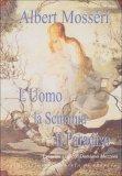L'uomo, la Scimmia e il Paradiso  — Libro