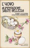 L'uovo - Alimentazione, Salute, Bellezza — Libro