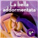 La Bella Addormentata + CD — Libro