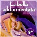 La Bella Addormentata + CD