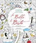 La Bella e la Bestia - Colouring Book