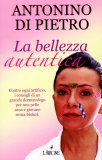 La Bellezza Autentica  — Libro