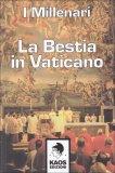 La Bestia in Vaticano  - Libro