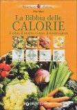La Bibbia delle Calorie - Libro