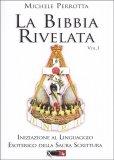 La Bibbia Rivelata - Vol. I