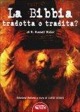 La Bibbia Tradotta o Tradita?  - Libro