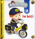 La Bici - Oggi Guido Io - Libro