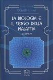 La Biologia e il Senso della Malattia - Vol. 2 - Libro