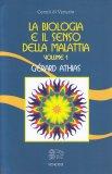 La Biologia e il Senso della Malattia - Volume 1 - Libro