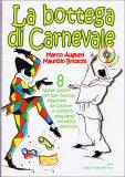 La Bottega di Carnevale - Libro + CD
