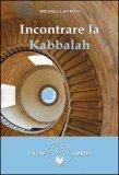 Incontrare la Kabbalah  - Libro