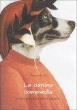 La Canina Commedia  - Libro