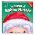 La Casa di Babbo Natale - Libro