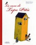 La Casa di Topo Pitù  - Libro
